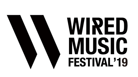 WIRED MUSIC FESTIVAL '19[1日券]