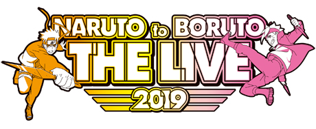 NARUTO to BORUTO THE LIVE 2019[10/5 公演]